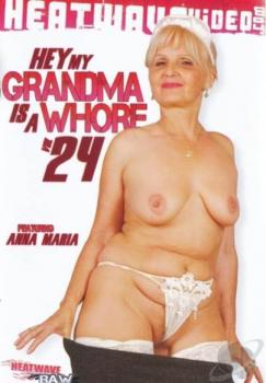 Hey My Grandma Is A Whore #24