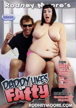 Daddy Likes em Fatty