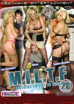 M.I.L.T.F. #28 – Mothers I'd Like to Fuck